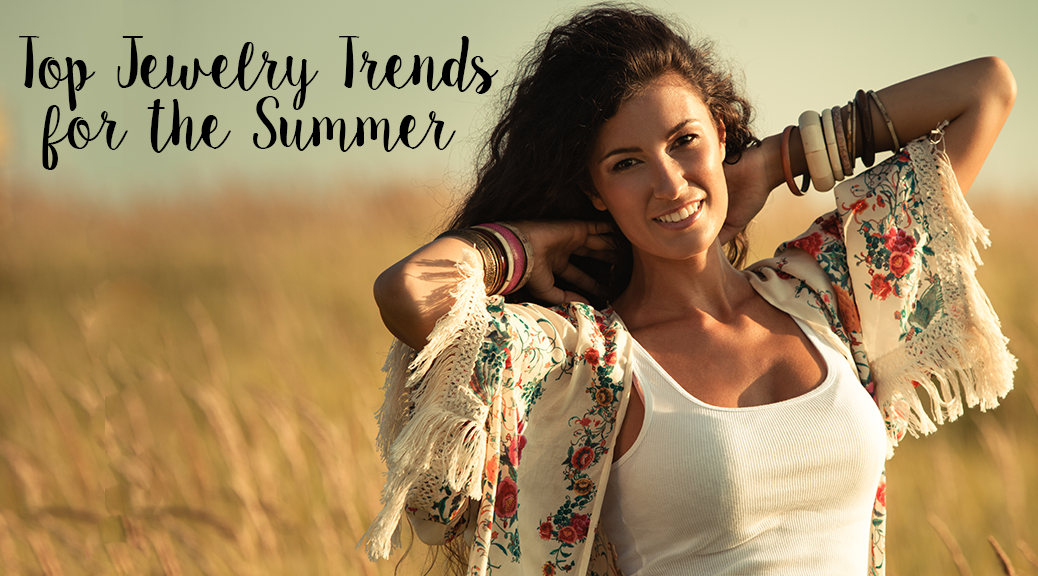 Top Jewelry Trends for the Summer