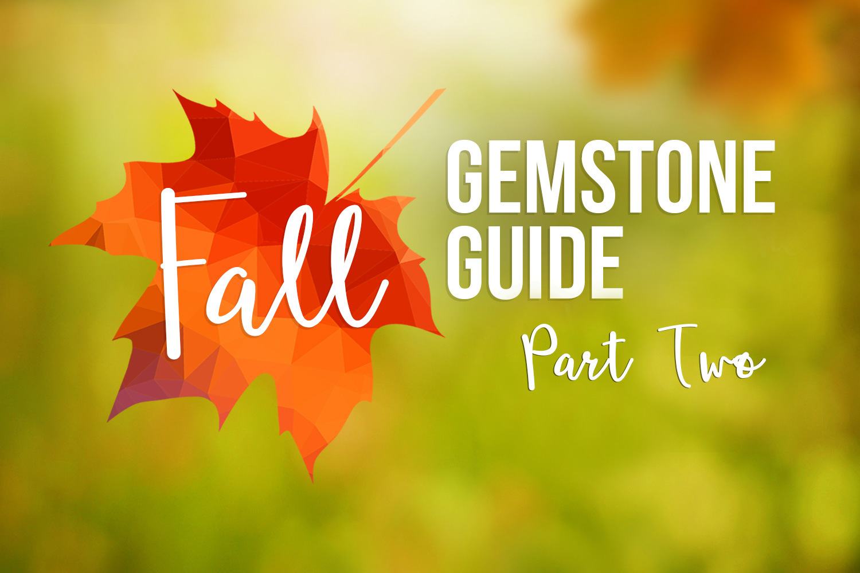 2016 Fall Gemstone Guide